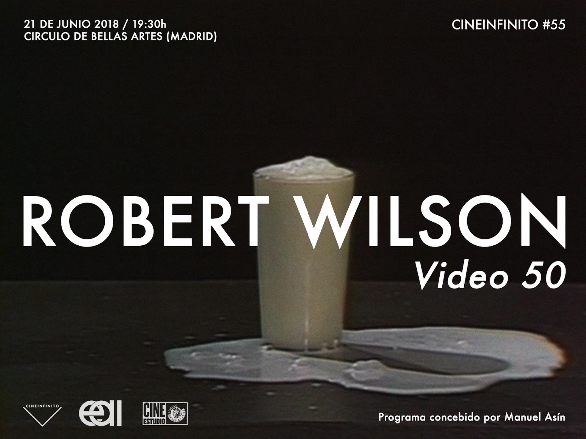 Cineinfinito Robert Wilson